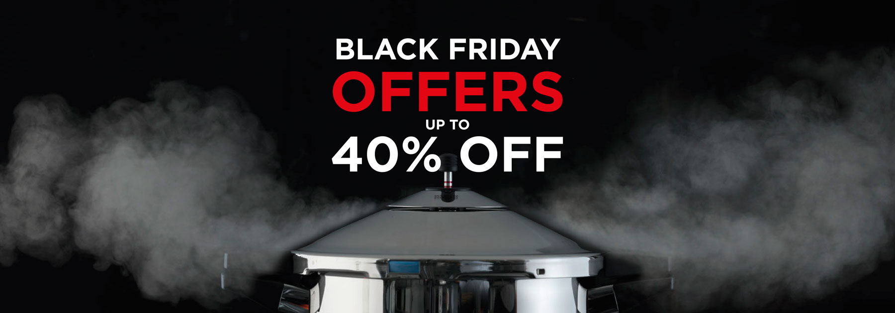 Black Friday , Sale, Cook Now, Pay Later, 40% OFF